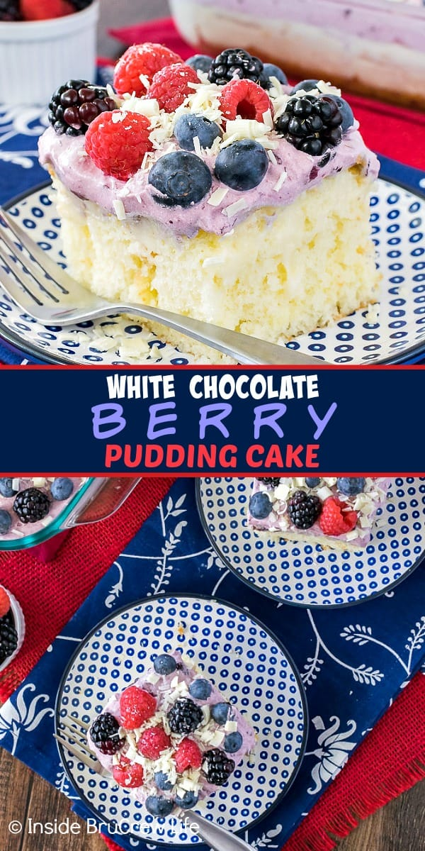 Two pictures of White Chocolate Berry Pudding Cake collaged together with a dark blue text box