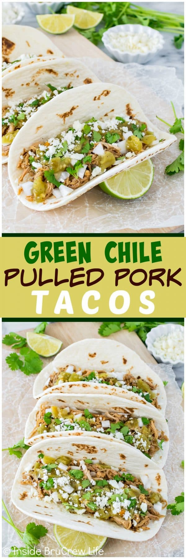Green Chile Pulled Pork Tacos - tortillas loaded with pork, cheese, and salsa can be on your dinner table in under 30 minutes. Great recipe for those busy days and nights!