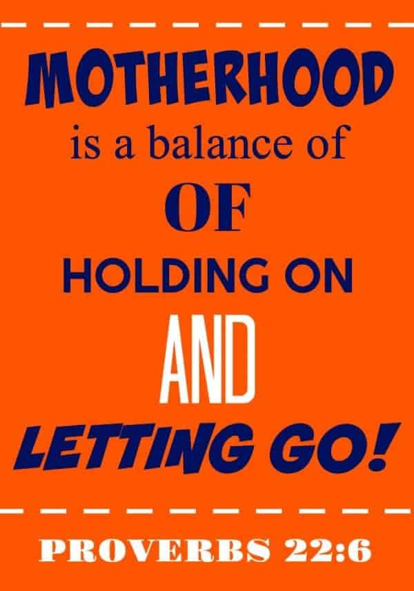 Letting Go - finding the balance between holding on and letting go of your children is part of being a mom