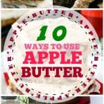 10 Ways to Use Apple Butter