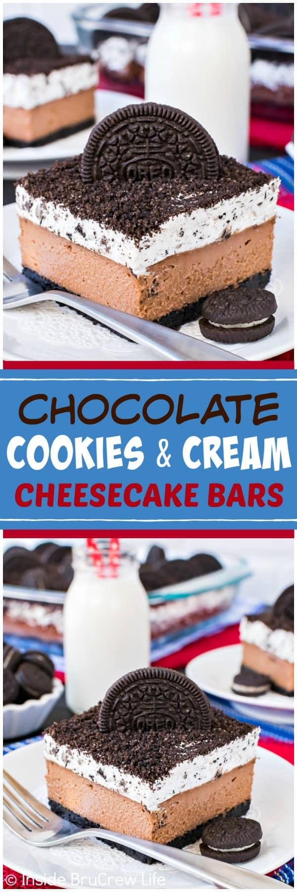 Chocolate Cookies and Cream Cheesecake Bars - layers of creamy chocolate cheesecake and a fluffy cookies and cream mousse will make this disappear in a hurry. Great recipe to share for dessert!