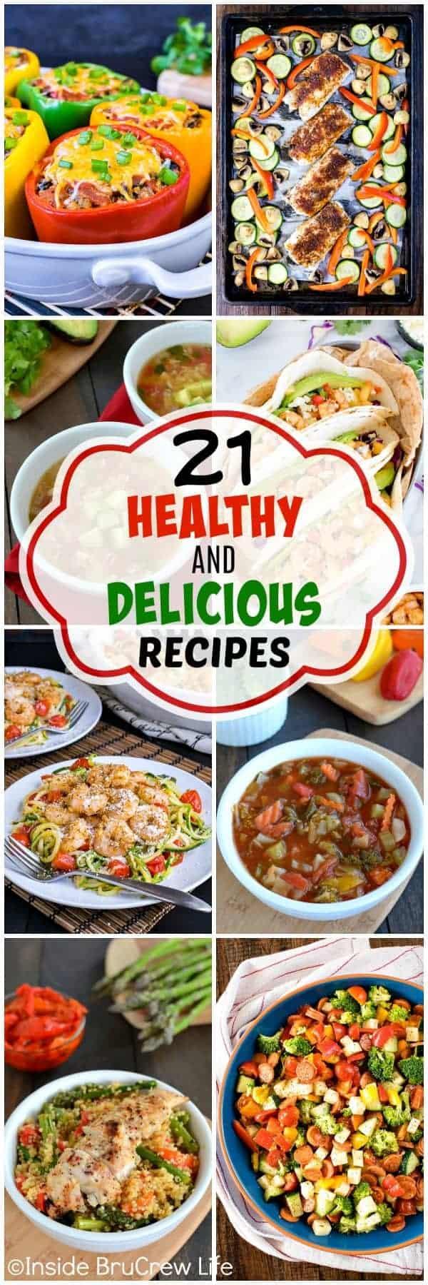 21 Healthy and Delicious Recipes - plan a month of meals using these easy and healthy recipes. Easy recipes to help you with your health journey!