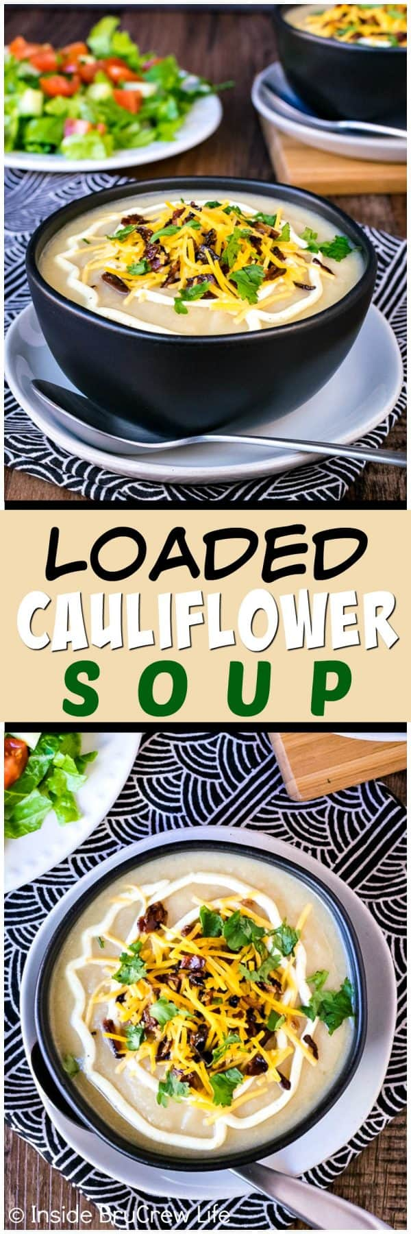 Loaded Cauliflower Soup - this easy soup is full of veggies and topped with cheese and bacon. Great healthy recipe that tastes just like comfort food. Perfect for cold nights!