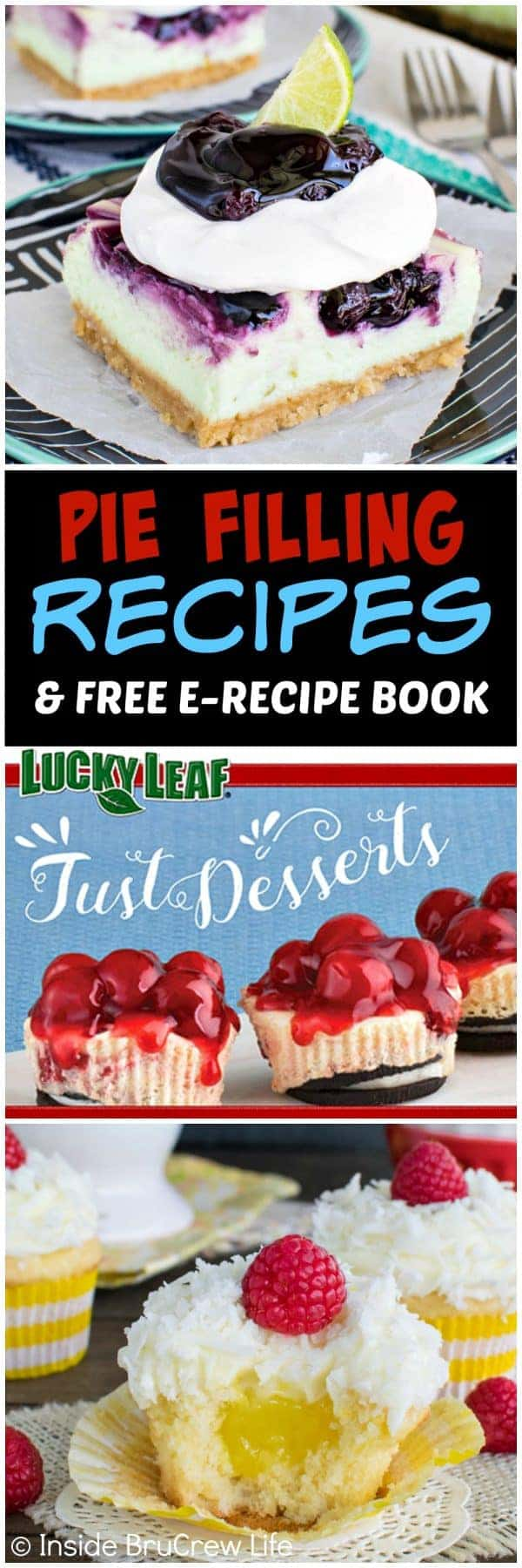 Pie Filling Recipes and Free E-Recipe Book - find these easy pie filling recipes in the free e-recipe book provided by Lucky Leaf #piefilling #pie #dessert #sponsored #easy #recipes