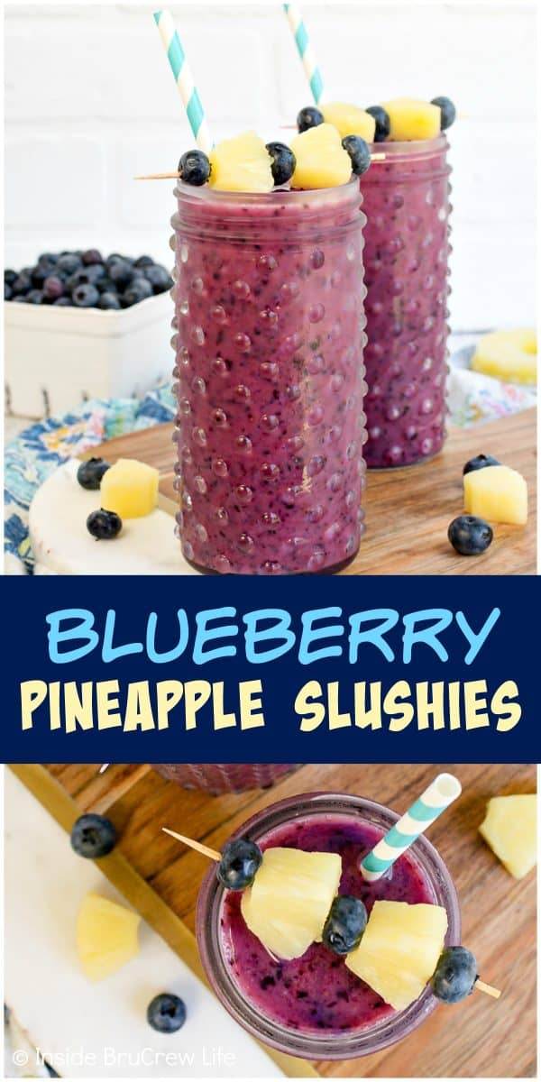 Blueberry Pineapple Slushies - these refreshing homemade fruit slushies are made with just three ingredients. Make this easy recipe for those hot summer days! #fruitslushies #homemade #easy #recipe #blueberry #ad #pineapple #frozendrinks