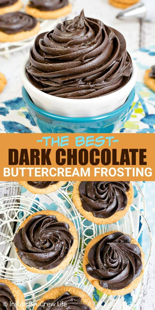Dark Chocolate Buttercream Frosting - this rich homemade frosting is creamy and delicious and full of dark chocolate flavor. Make this easy six ingredient recipe for all your cakes, cookies, or cupcakes. #chocolate #darkchocolate #frosting #buttercream #homemade