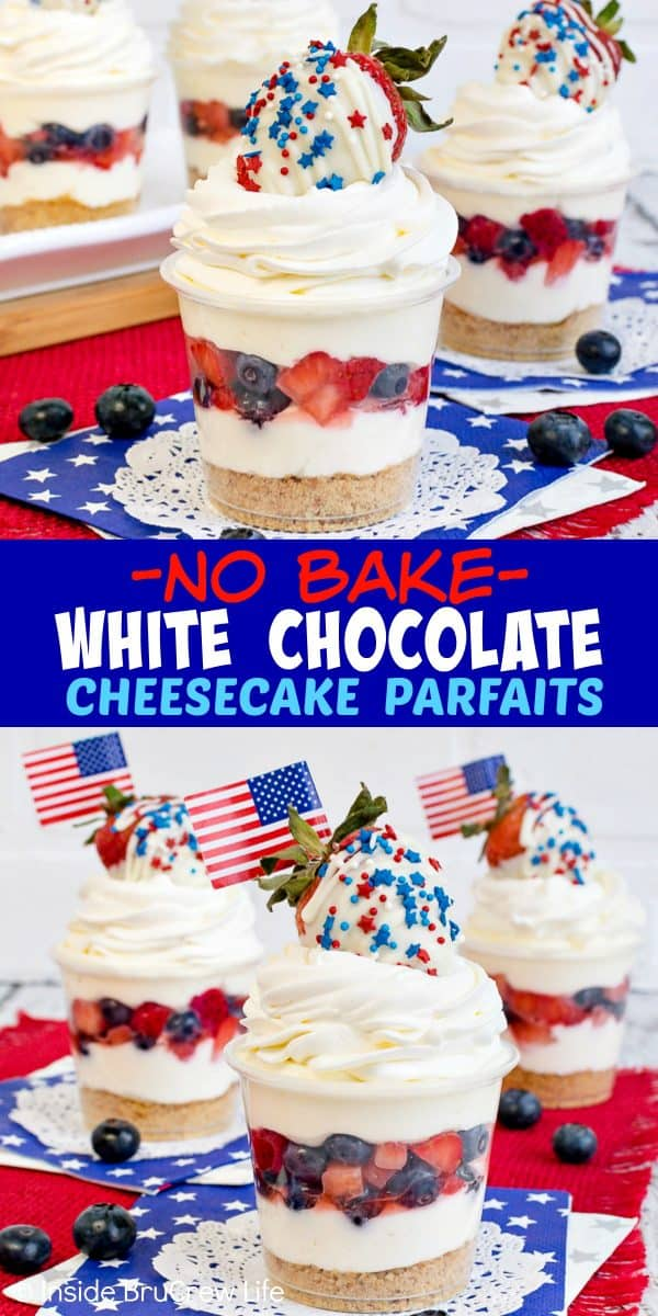 No Bake White Chocolate Cheesecake Parfaits - layers of cookies, fruit, and cheesecake makes this an easy holiday cheesecake dessert! Make this simple recipe for summer parties and picnics! #cheesecake #nobake #easydesserts #strawberry #blueberry #whitechocolate #nobakecheesecake