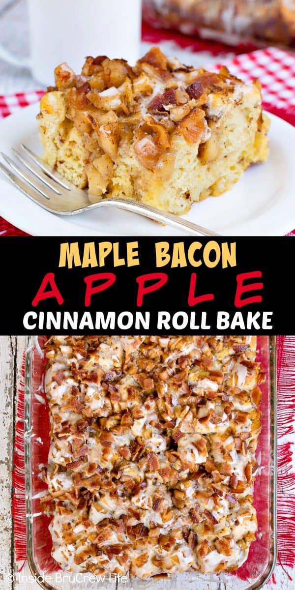 Maple Bacon Apple Cinnamon Roll Bake - adding soft cooked apples, crunchy bacon, and maple icing to this easy breakfast bake gives it a sweet and salty flair. Try this recipe for breakfast or brunch! #apple #bacon #cinnamonrolls #maple #easyrecipe #breakfast #brunch #breakfastcasserole #crunchpak