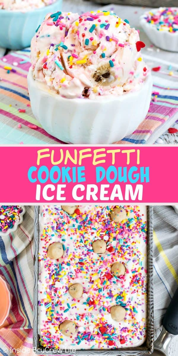 Funfetti Cookie Dough Ice Cream - adding lots of sprinkles and cookie dough bites makes this easy no churn ice cream a fun and colorful dessert. Make this recipe to keep in your freezer for hot summer days! #icecream #nochurn #funfetti #cookiedough #easy #frozendessert #summer #recipe