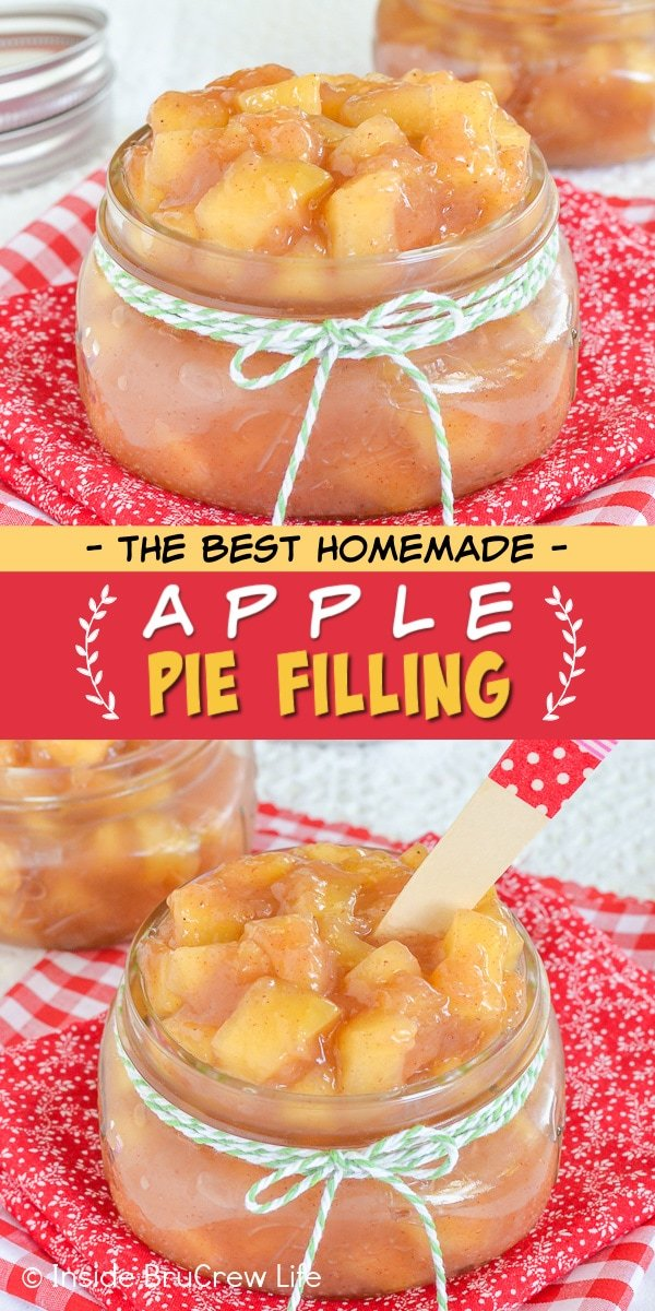 Two pictures of the Best Apple Pie Filling collaged together with a red and yellow text box