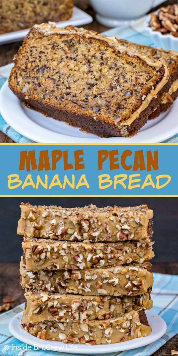 Maple Pecan Banana Bread - adding pecans and a maple glaze to a classic banana bread makes this sweet bread taste so good. Try this easy recipe with the ripe bananas on your counter! #bananabread #maple #pecan #sweetbread #breakfast #banana #easy #recipe