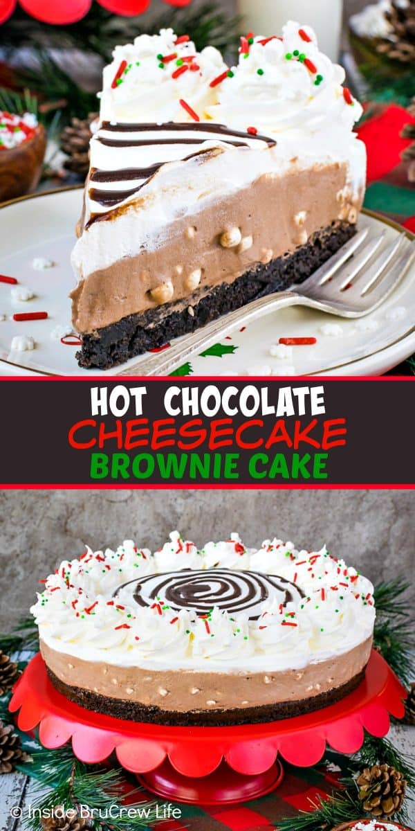 Hot Chocolate Cheesecake Brownie Cake - layers of no bake hot chocolate cheesecake and homemade brownies creates a stunning and delicious dessert. Try this easy recipe for parties and events! #brownie #cake #hotchocolate #nobakecheesecake #layeredcake #dessert #chocolate