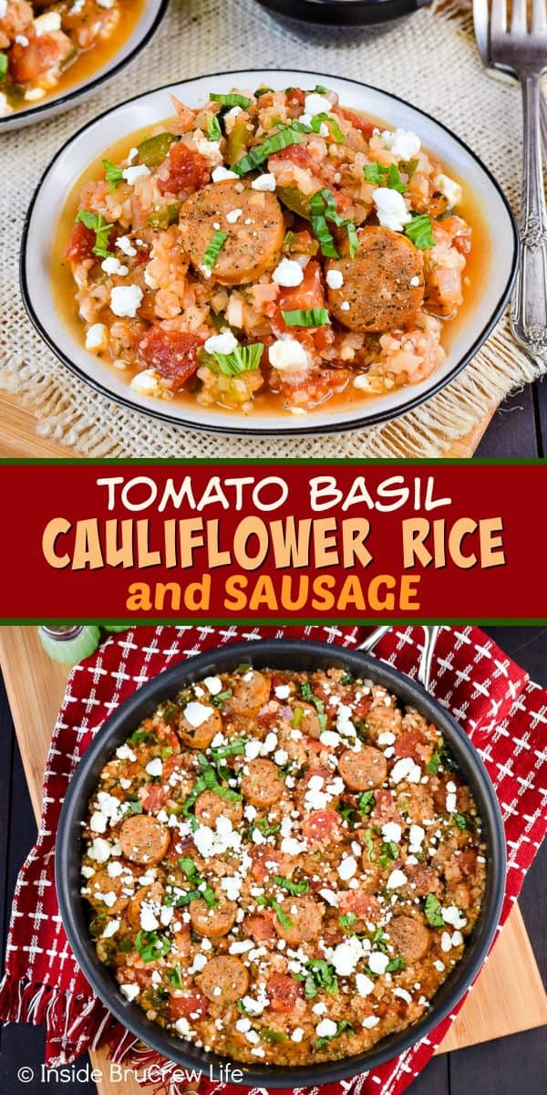 Tomato Basil Cauliflower Rice and Sausage - this easy one pan skillet dinner is loaded with tomatoes, cauliflower rice, and chicken sausage. It's an easy and delicious meal that can be ready in minutes! #cauliflower #tomatobasil #leanandgreen #healthydinner #chickensausage