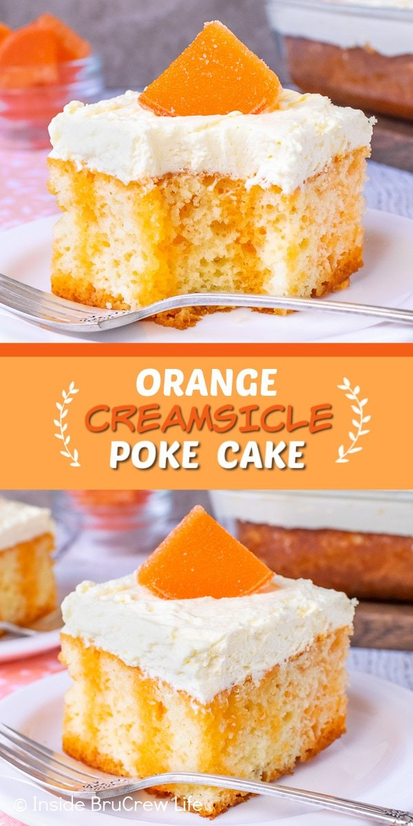 Two pictures of Orange Creamsicle Poke Cake collaged together with an orange text box