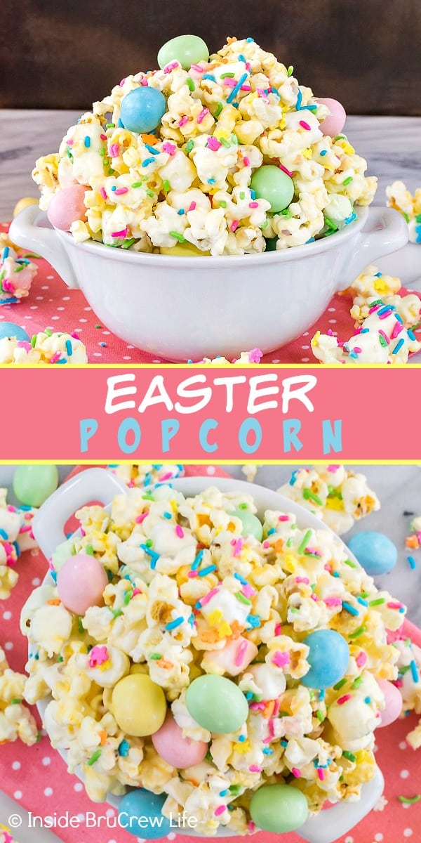 Easter Popcorn - this easy white chocolate covered popcorn is loaded with sprinkles and lots of colorful candies. Great no bake treat to make and snack on for Easter parties!
