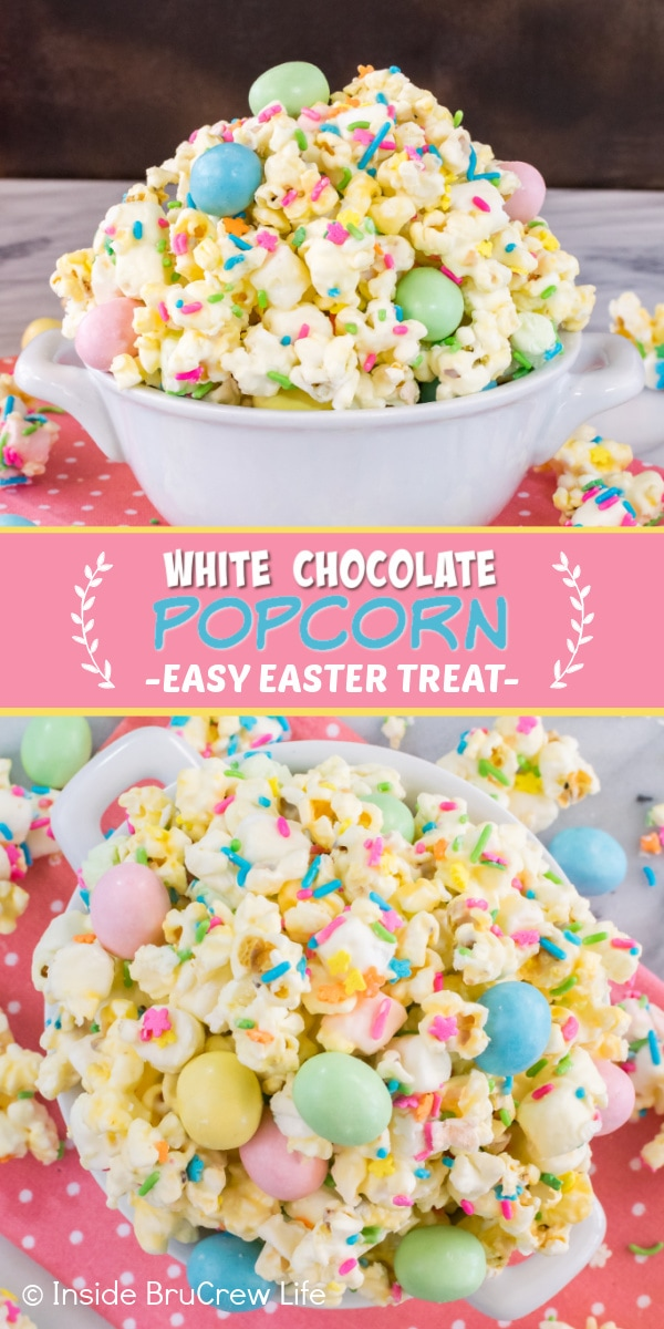 Two pictures of White Chocolate Popcorn collaged together with a pink text box