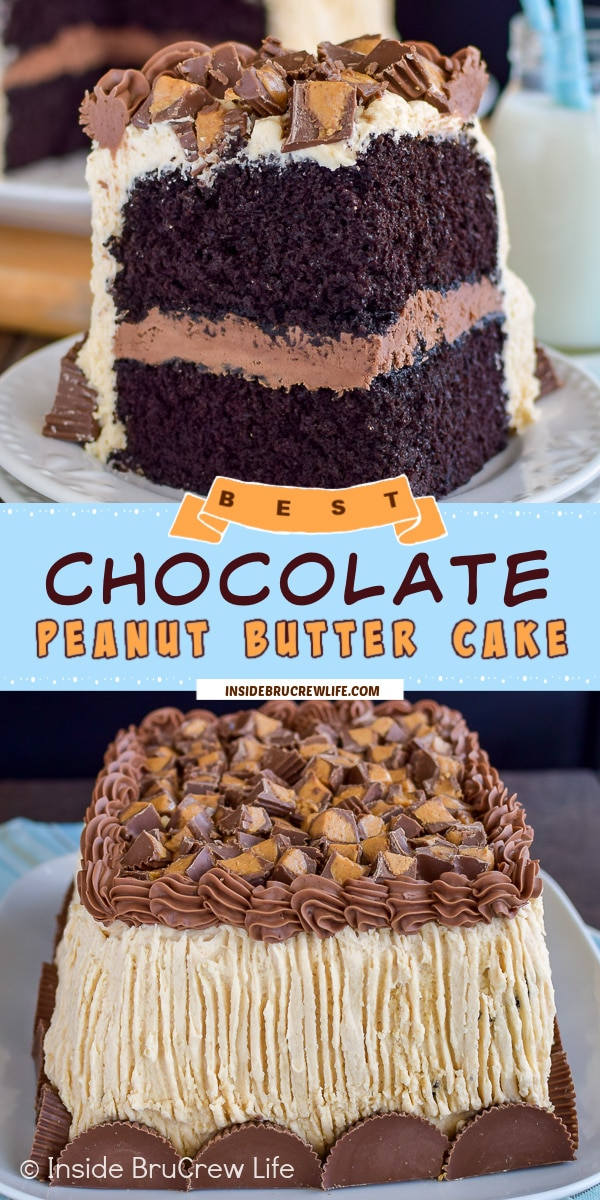 Two pictures of the best chocolate cake with peanut butter frosting collaged together with a light blue text box.