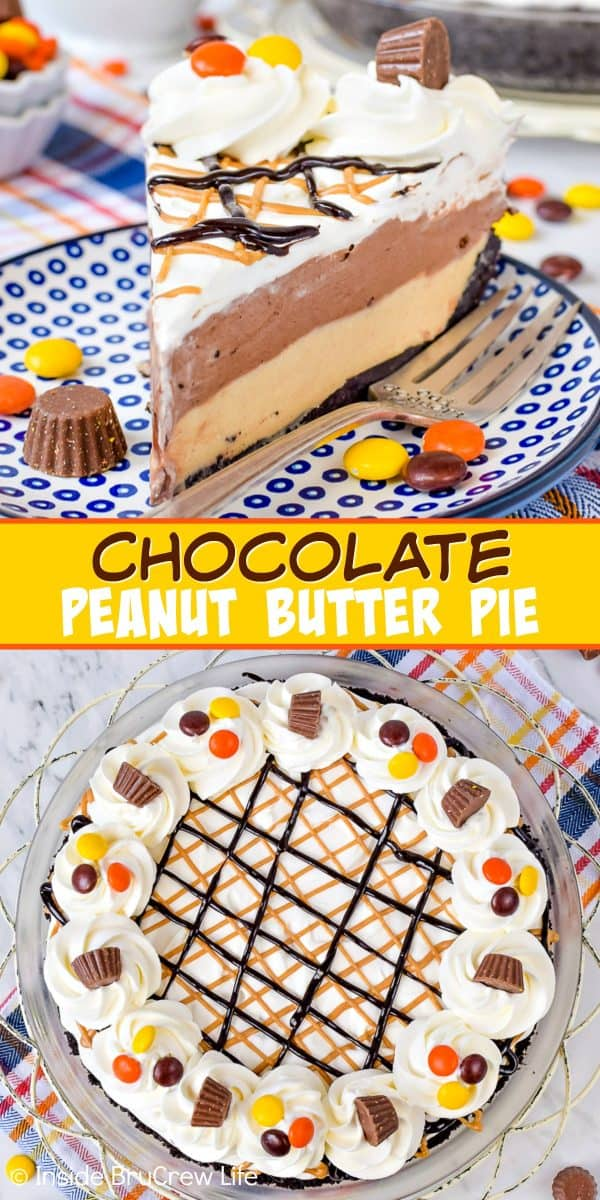 Two pictures of chocolate peanut butter pie collaged together with a yellow text box