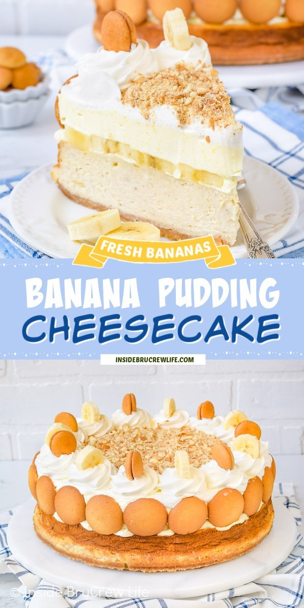 Two pictures of Banana Pudding Cheesecake collaged together with a light blue text box.