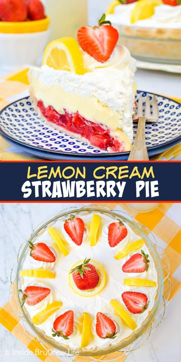 Two pictures of lemon cream strawberry pie collaged together with a blue text box