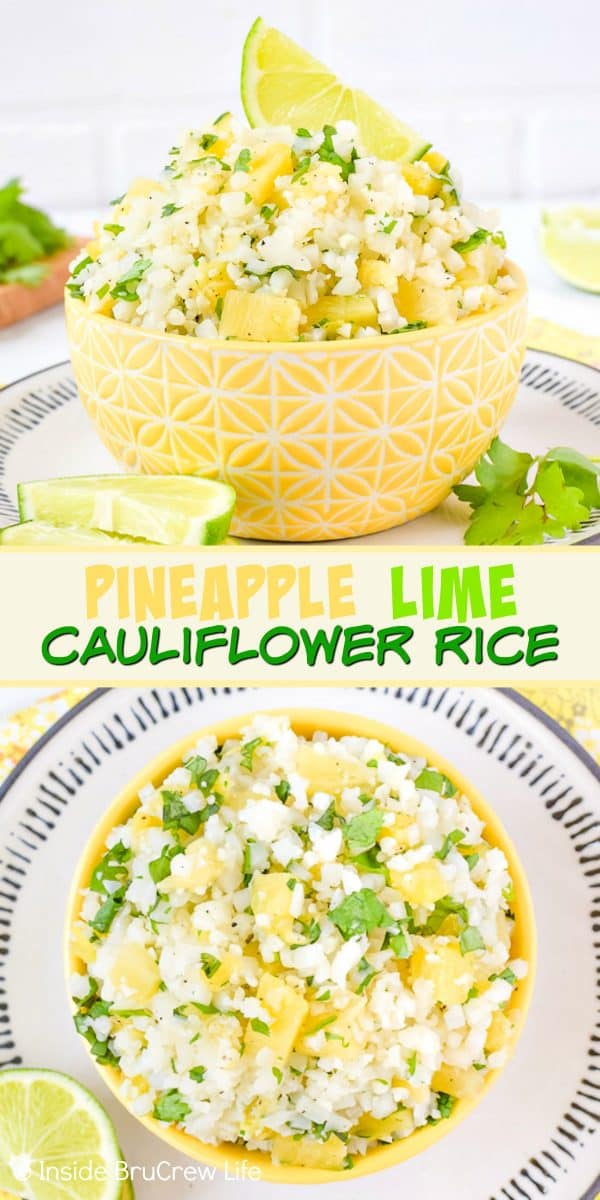 Pineapple Lime Cauliflower Rice - adding pineapple bits and lime juice to cauliflower rice gives it such a delicious tropical flavor. Make this healthy side dish to serve with grilled chicken, fish, or taco dinners. #healthy #cauliflower #pineapple #rice