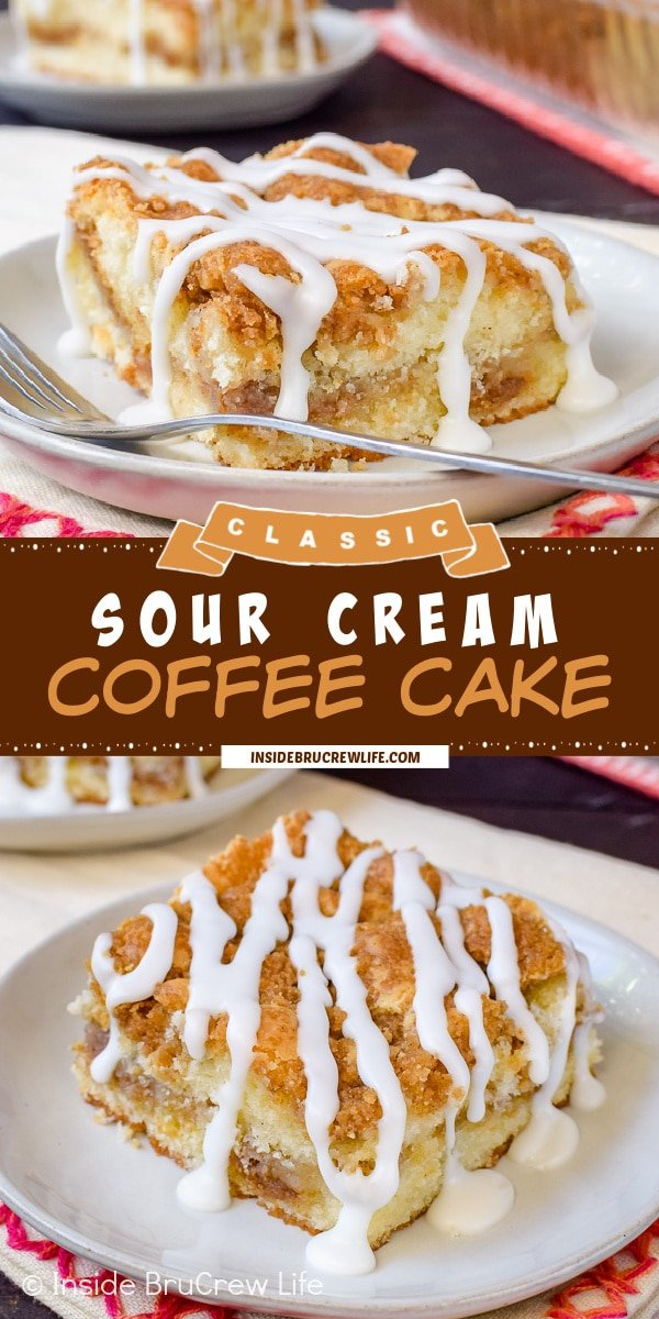 Two pictures of Sour Cream Coffee Cake collaged together with a brown text box.