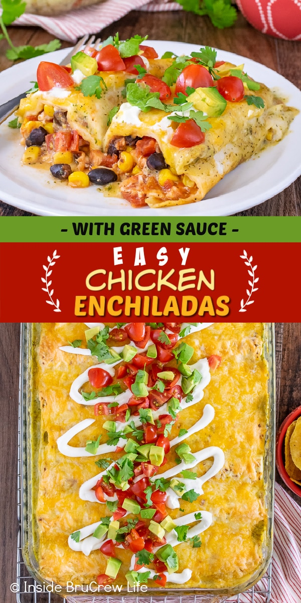 Two pictures of easy chicken enchiladas collaged together with a green and red text box