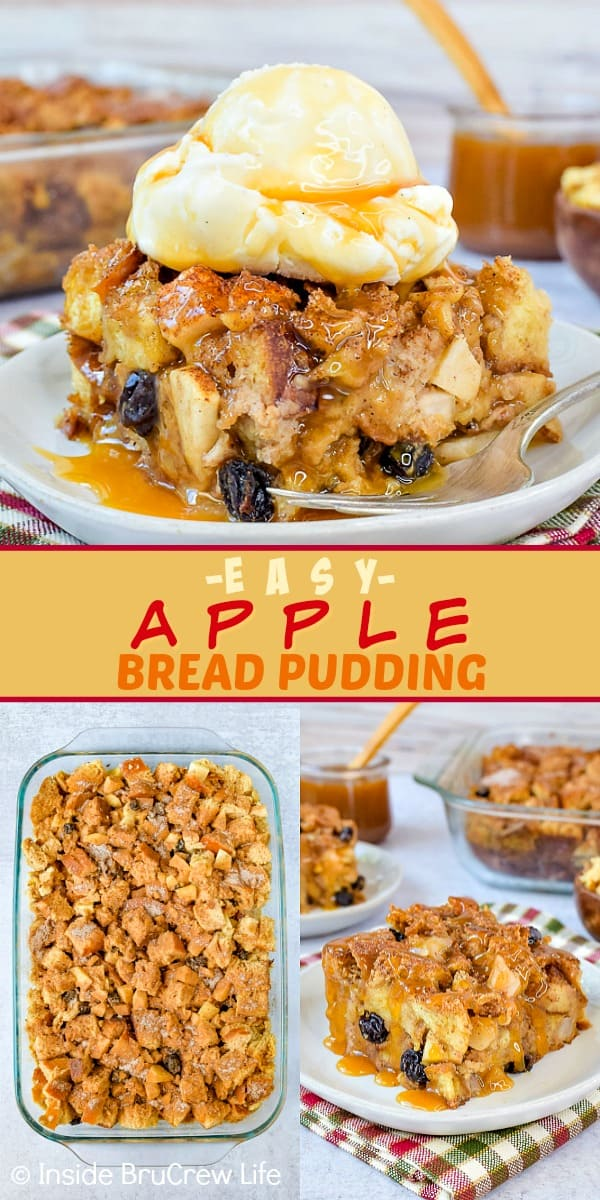 Two pictures of apple bread pudding collaged together with a yellow text box