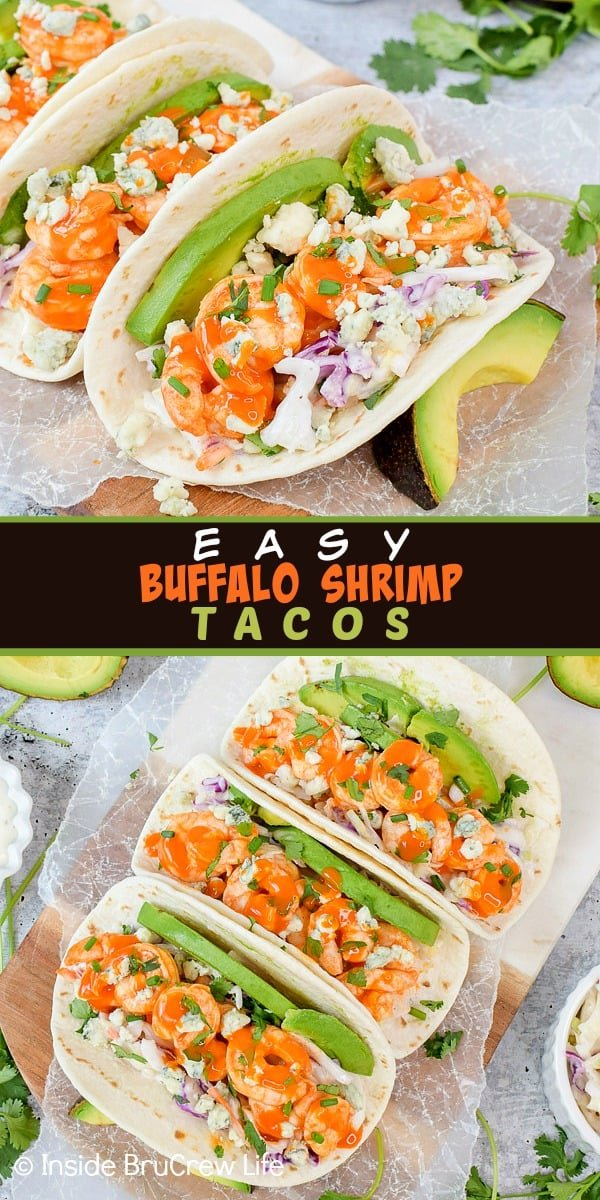 Easy Buffalo Shrimp Tacos - tortillas filled with buffalo shrimp and lots of toppings will make everyone happy at dinner. Make this easy recipe on busy nights! #tacos #buffaloshrimp #shrimptacos #tacotuesday