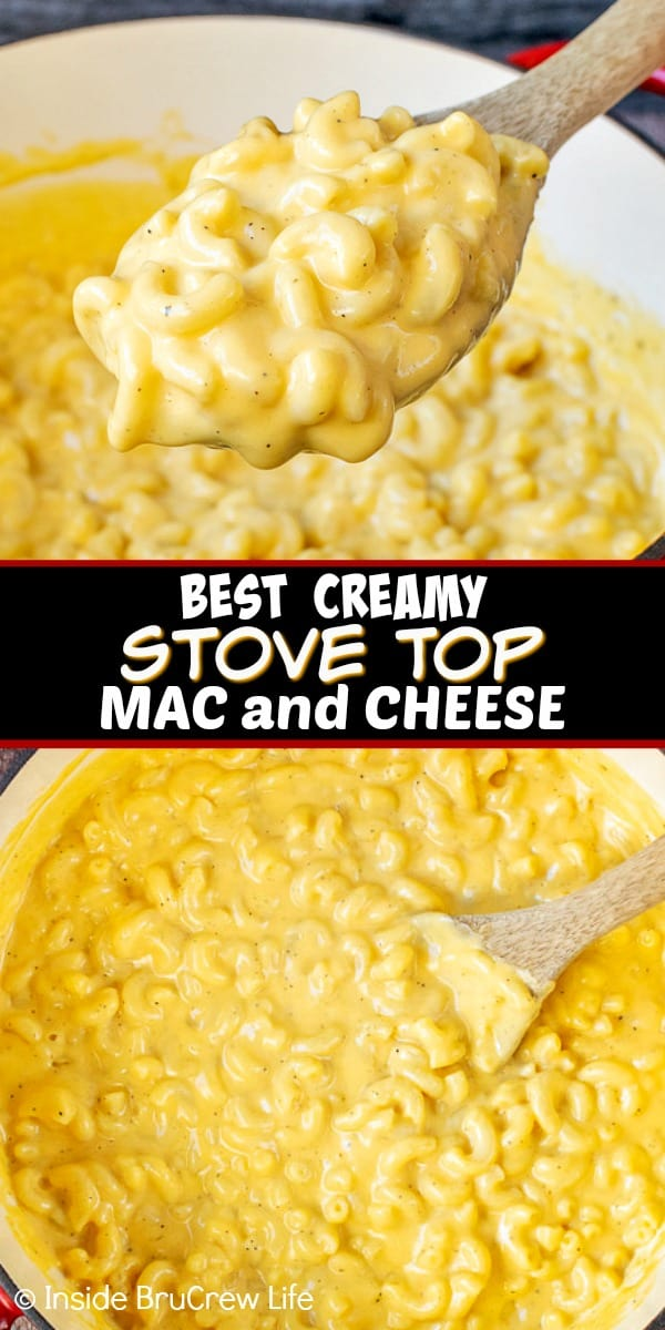 Two pictures of creamy stove top mac and cheese collaged together with a black text box