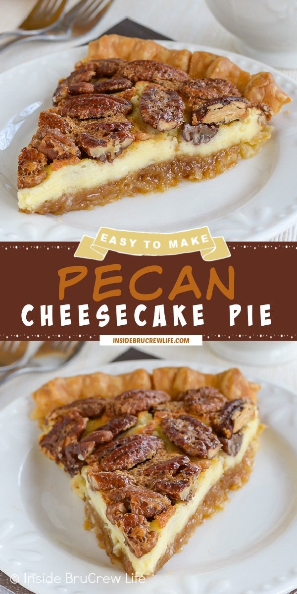 Two pictures of pecan cheesecake pie collaged together with a brown text box.