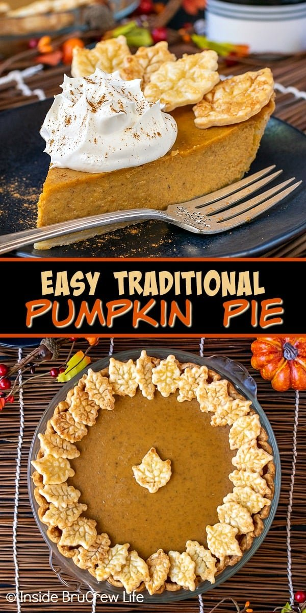 Easy Traditional Pumpkin Pie - a sweet creamy filling and little pie crust cookies make this traditional pumpkin pie the perfect holiday dessert. Make this easy recipe ahead of time for holiday dinner. #pie #pumpkin #traditionalpumpkinpie #easyrecipe #piecrustcookies #thanksgiving #holiday