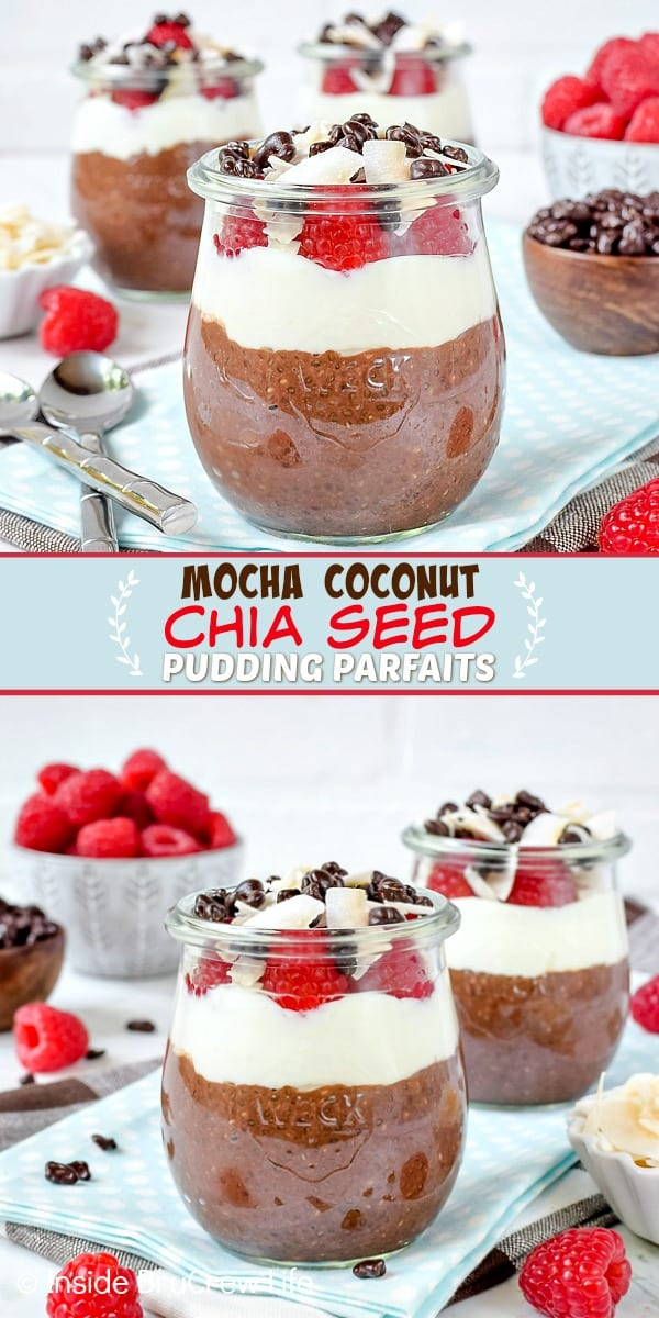 Two pictures of Mocha Coconut Chia Seed Pudding Parfaits collaged together with a light blue text box.