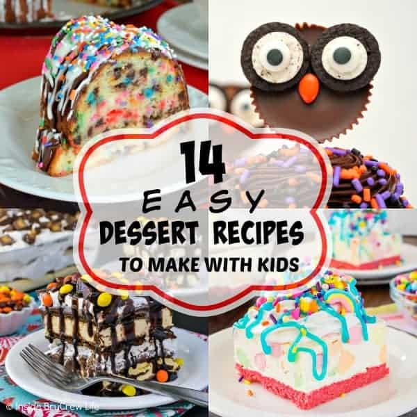 14 Easy Dessert Recipes To Make With Kids