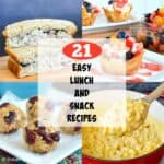 21 Easy Lunch and Snack Recipes