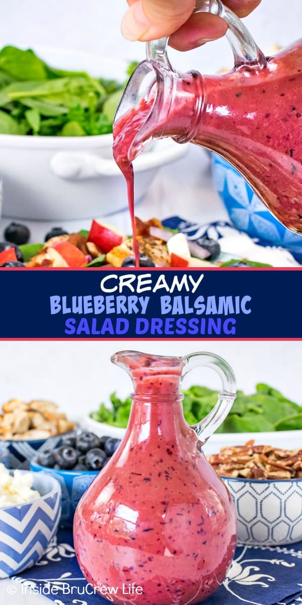 Two pictures of Creamy Blueberry Balsamic Salad Dressing collaged together with a dark blue text box