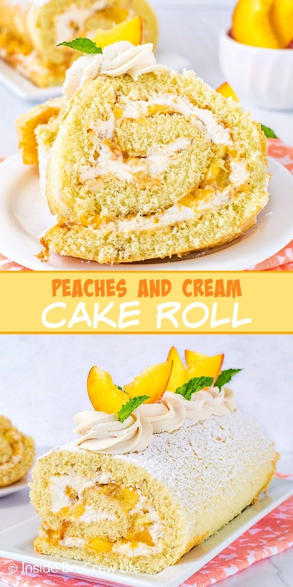 Two pictures of peaches and cream cake roll collaged together with a light orange text box