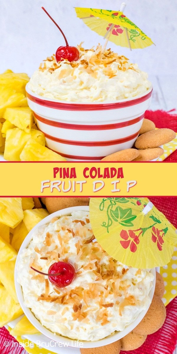 Two pictures of Pina Colada Fruit Dip collaged together with a yellow text box