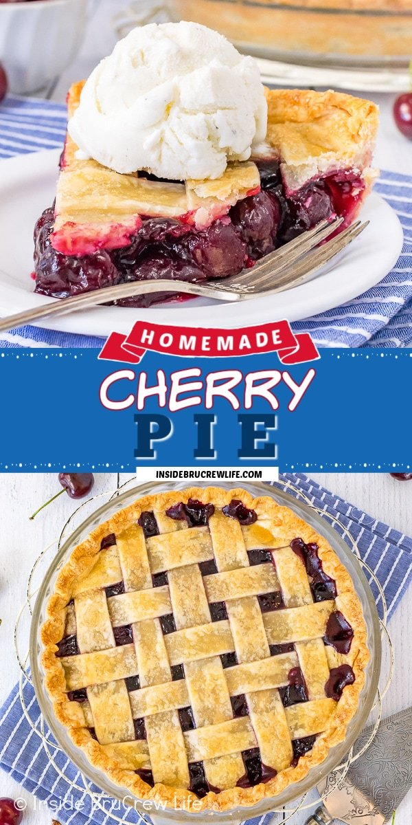 Two pictures of homemade cherry pie collaged together with a blue text box.