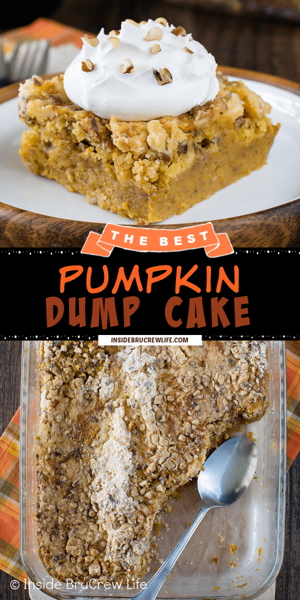 Two pictures of Pumpkin Dump Cake collaged together with a black text box.