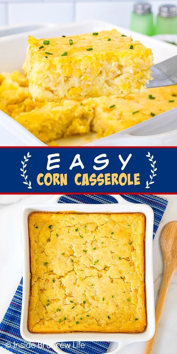 Two pictures of Easy Corn Casserole collaged together with a blue text box
