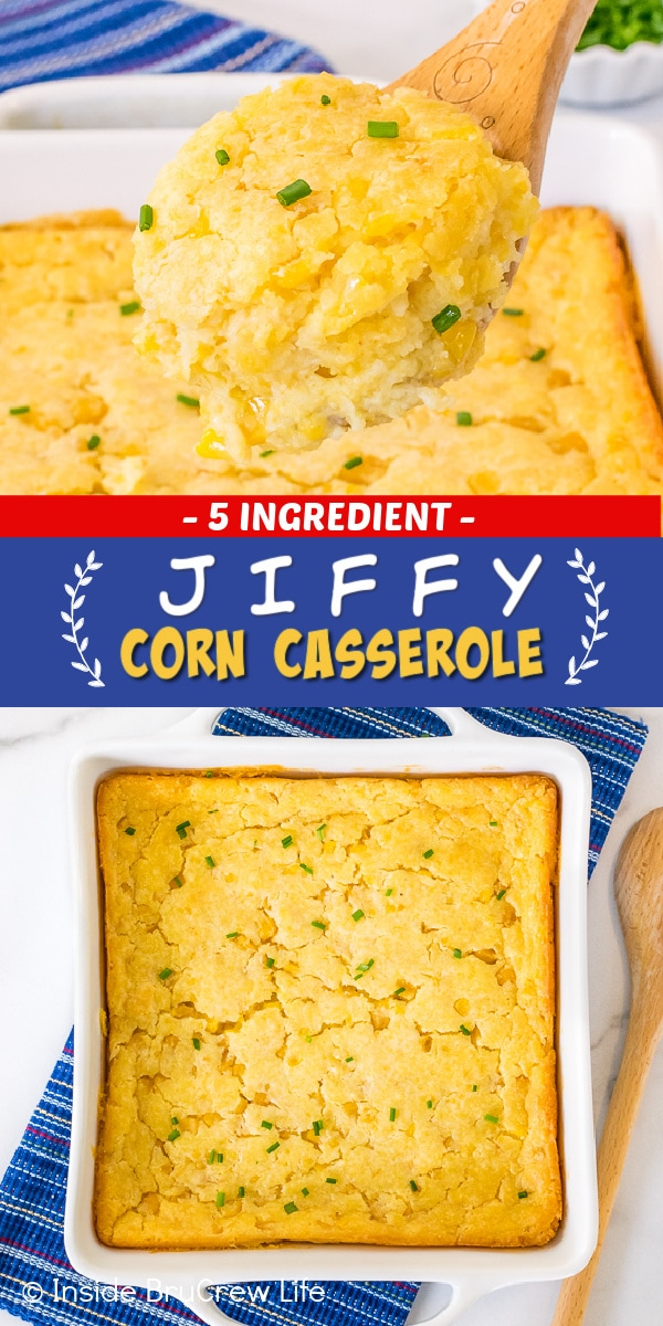 Two pictures of Jiffy Corn Casserole collaged together with a blue and red text box