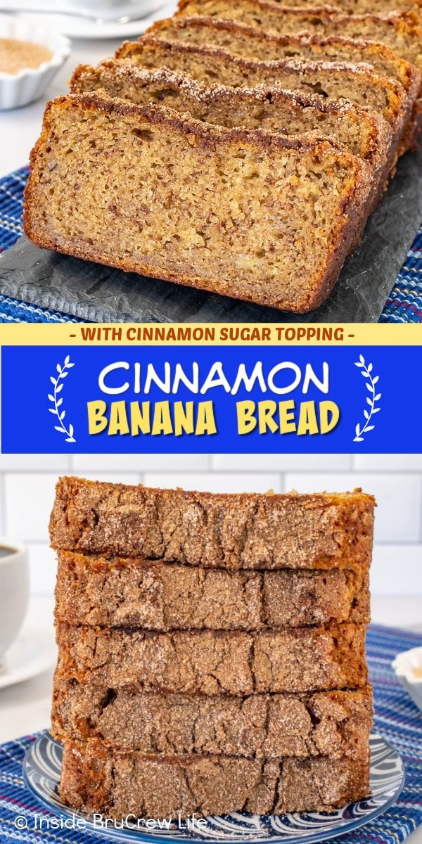 Two pictures of cinnamon banana bread collaged together with a blue and yellow text box