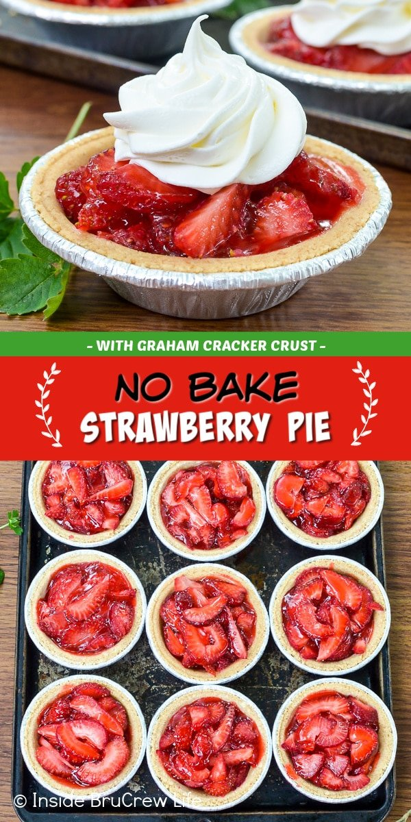 Two pictures of No Bake Strawberry Pie collaged together with a red and green text box