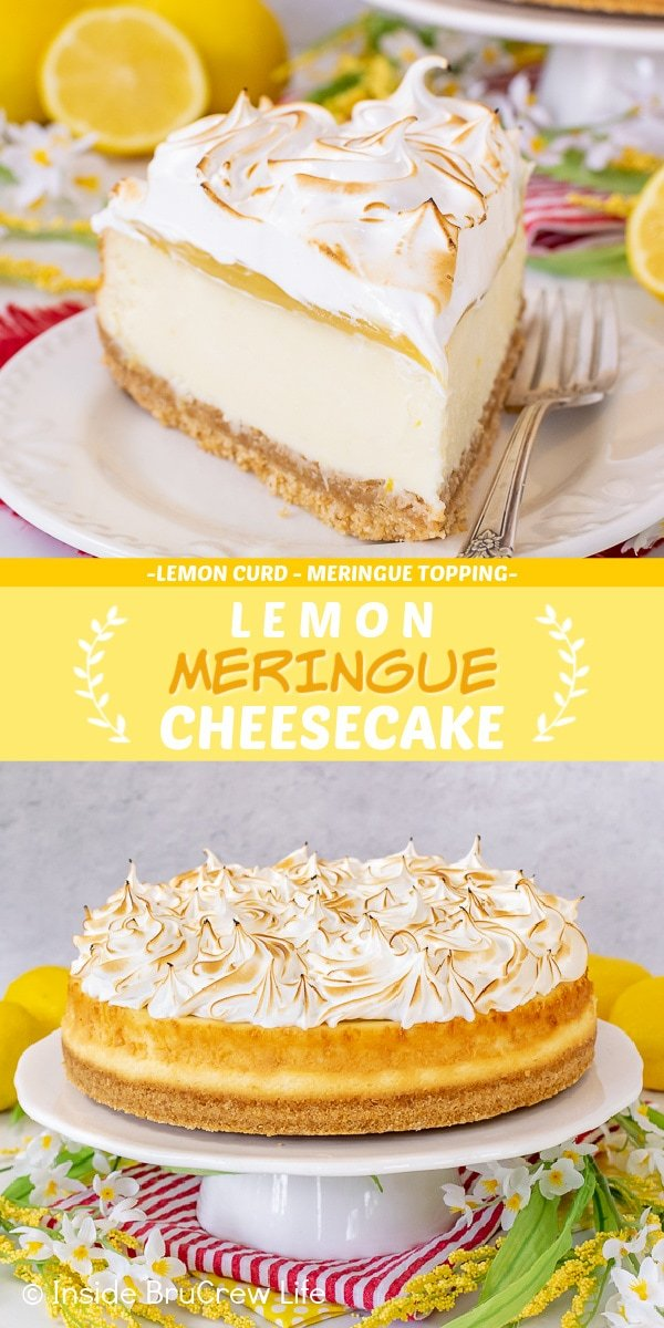 Two pictures of Lemon Meringue Cheesecake collaged together with a yellow text box