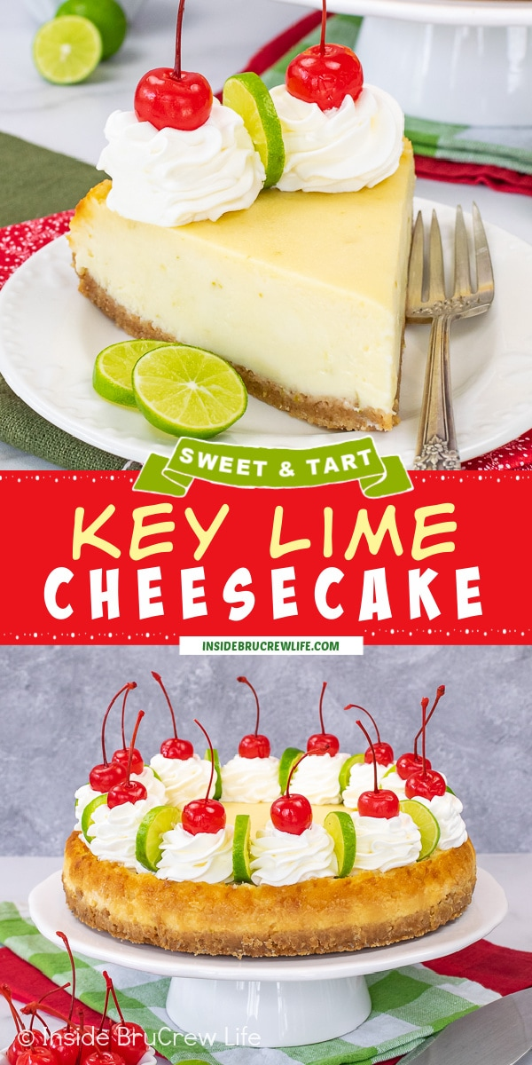 Two pictures of Key Lime Cheesecake collaged together with a red text box.