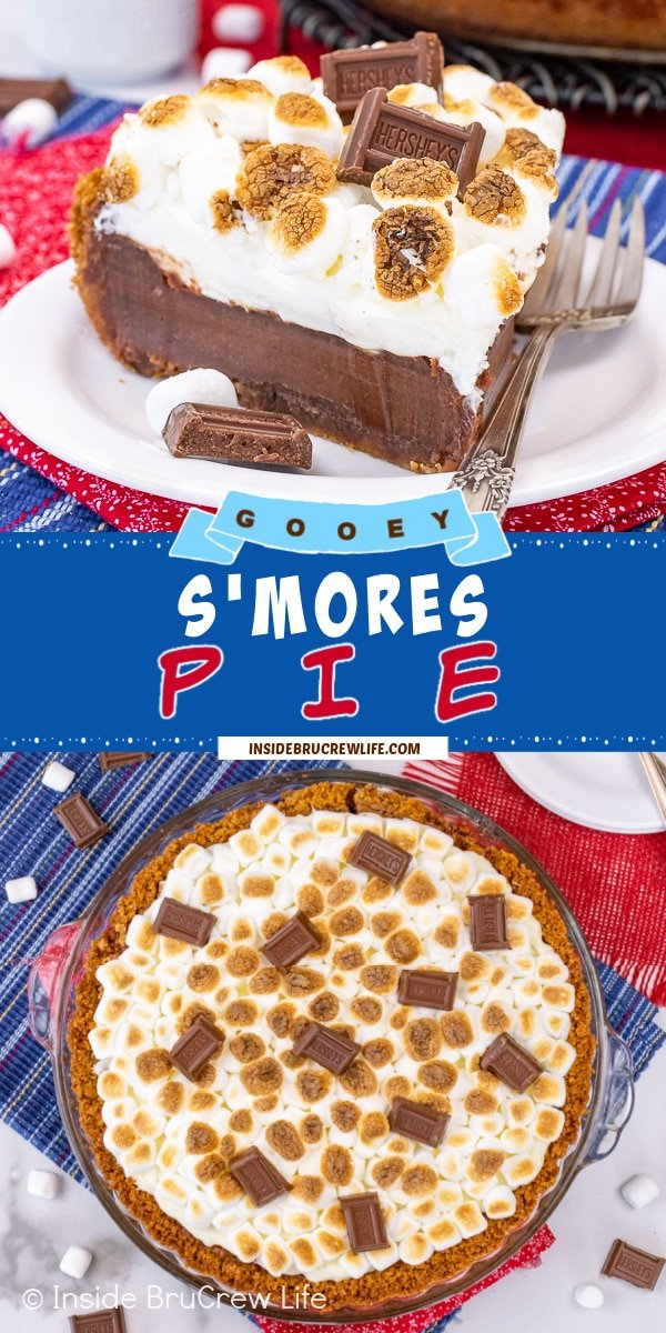 Two pictures of S'mores Pie collaged together with a blue text box.