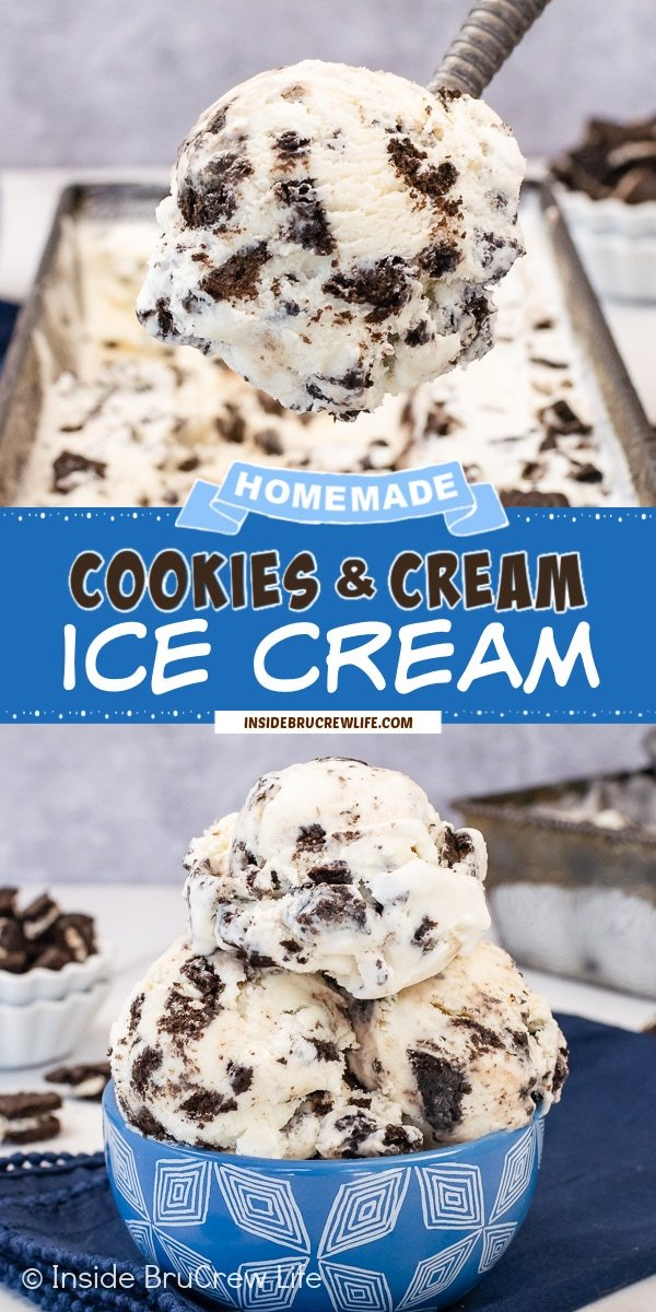 Two pictures of homemade Cookies and Cream Ice Cream collaged together with a blue text box.