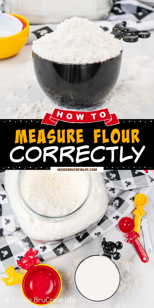 Two pictures of How to Measure Flour Correctly collaged together with a black text box.
