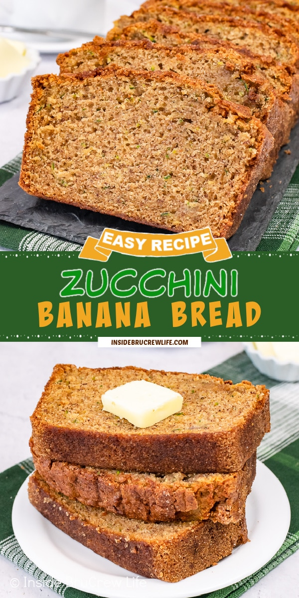 Two pictures of Zucchini Banana Bread collaged together with a green text box.